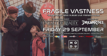 "[:en]FRAGILE VASTNESS ""Perception"" new album live presentation[:EL]Οι Fragile Vastness παρουσιάζουν το ""Perception"" ζωντανά στην Αθήνα[:] @ MODU"