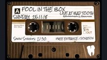 [:EL]Fool In The Box live at BAD TOOTH, 25/11/2018[:] @ BAD TOOTH