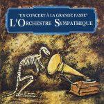 L' Orchestre Sympathique - En concert a la grande passe