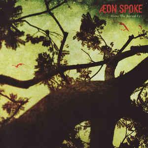 Æon Spoke – Above the Buried Cry